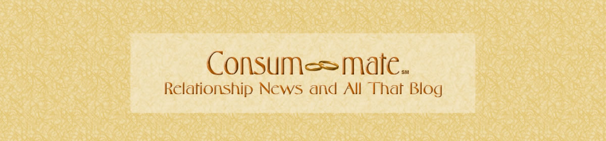 Consum-mate Relationship News and All That Blog